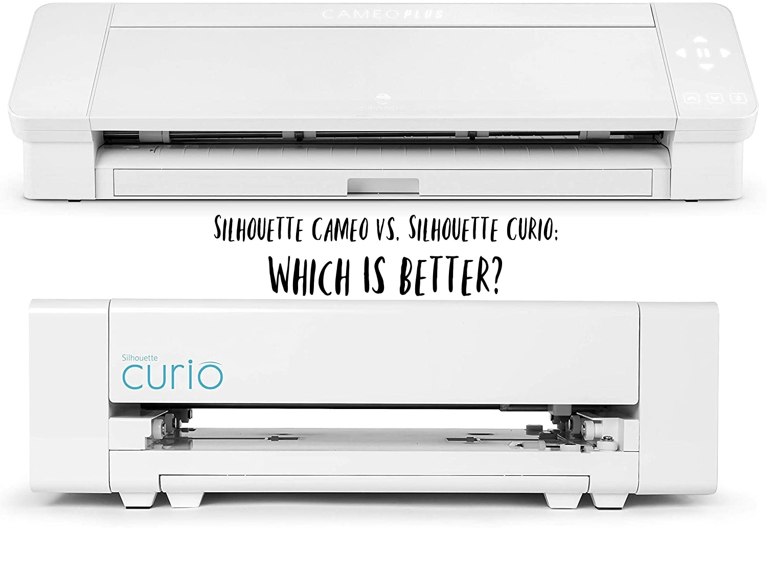 Silhouette cameo vs silhouette curio which is better