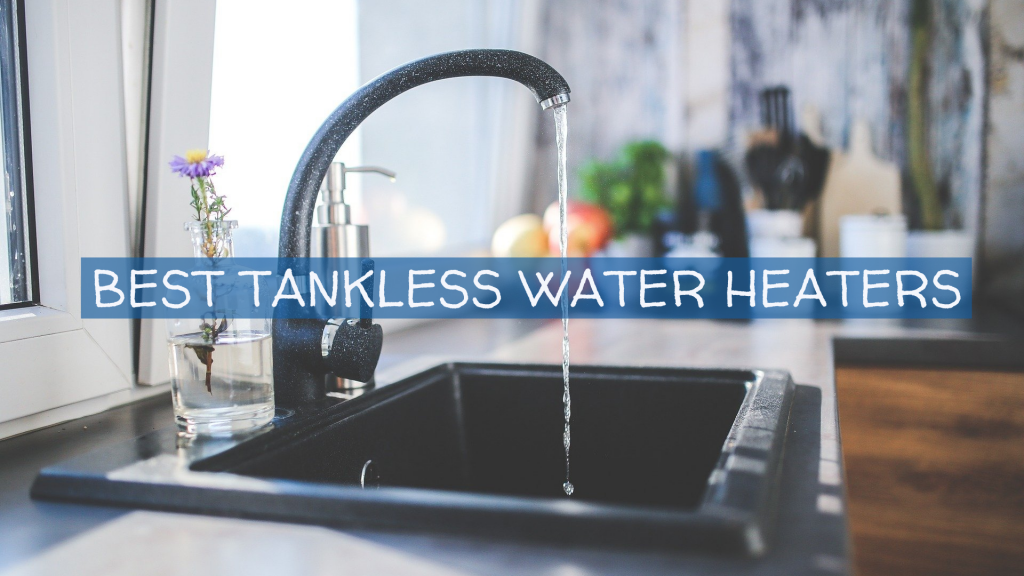 best tankless water heater